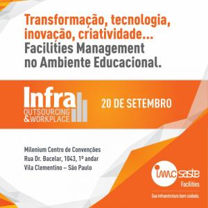 É amanhã: FACILITIES MANAGEMENT NO AMBIENTE EDUCACIONAL